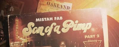 Stream Mistah F.A.B.'s Son of a Pimp 2 Album