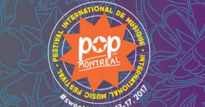 POP Montreal Announces Full 2017 Lineup