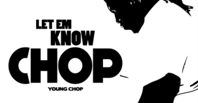Listen To A New Solo Tape From Young Chop, Let Em Know Chop