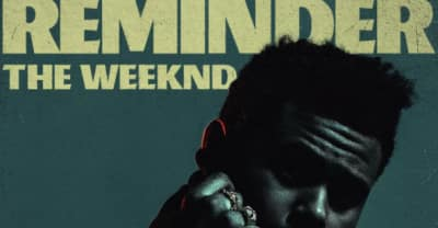 "The Weeknd Shares ""Reminder"" Remix With Young Thug And A$AP Rocky"
