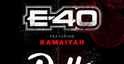 """Listen To E-40 And Kamaiyah's New Track """"Petty"""""""
