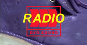 Listen To Episode 42 Of OVO Sound Radio