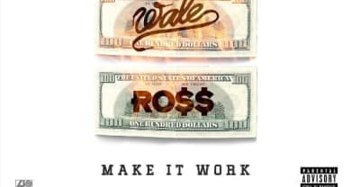 "Listen To Rick Ross, Meek Mill, And Wale Come Together On ""Make It Work"""