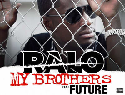 "Ralo And Future Team Up On ""My Brothers"""