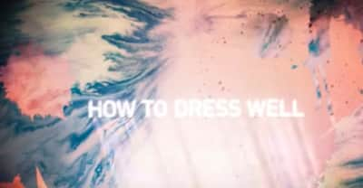 "Listen To New How To Dress Well Song ""What's Up"""