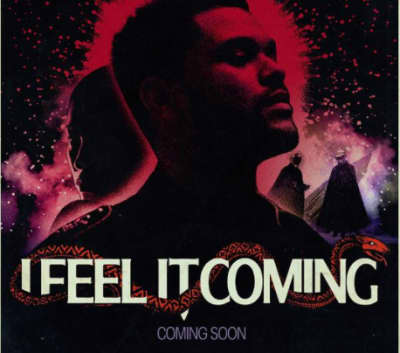 """The Weeknd Is Dropping The """"I Feel It Coming"""" Video Friday"""