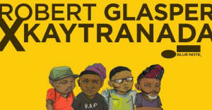 Listen to Robert Glasper and Kaytranada's The Artscience Remixes