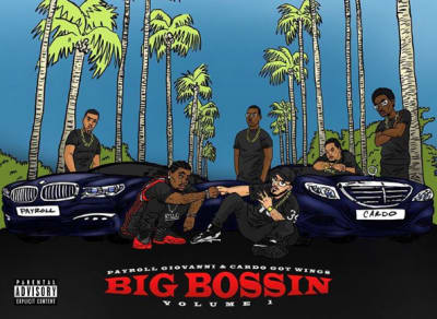 Stream Payroll Giovanni And Cardo's Big Bossin Volume 1 Album