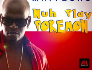 "Hear A Preview Of Mr. Vegas's ""Nuh Play Pokémon"""