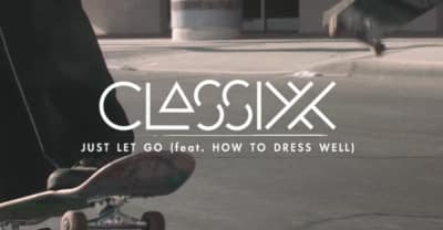 "Take A Skate Trip Around L.A. With Classixx And How To Dress Well's ""Just Let Go"" Video"