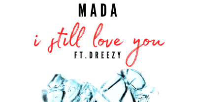 "MADA And Dreezy Link Up For A Wistful Slow Jam On ""I Still Love You"""