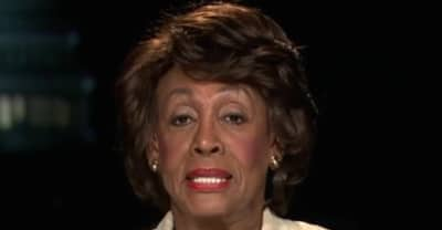 """Congresswoman Maxine Waters: """"I'm A Strong Black Woman, And I Cannot Be Intimidated"""""""