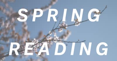 16 Books Guaranteed To Brighten Your Spring