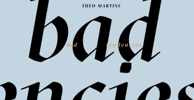 """Theo Martins Is Only Giving Light To The Right Energy On """"Bad Tendencies"""""""