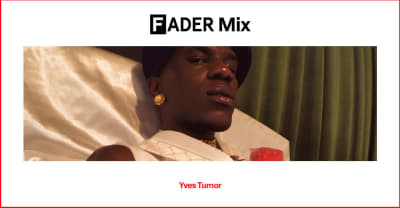 FADER Mix: Yves Tumor