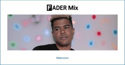 FADER Mix: Makonnen