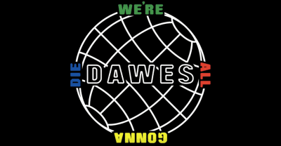 "Dawes Debut ""We're All Gonna Die"""