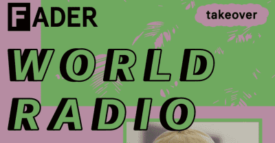 Listen To Episode One Of The FADER World Radio Beats 1 Show