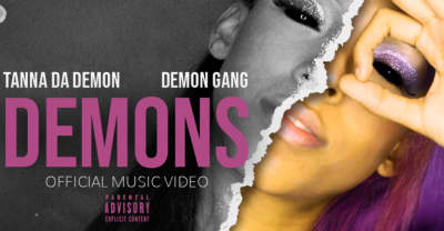 "Tanna Da Demon's ""Demons"" is an anthem about bossing up"