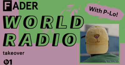 The FADER World Radio Is Taking Over Beats 1 In October