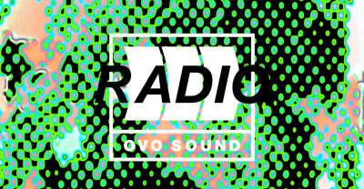 Listen To Episode 38 Of OVO Sound Radio