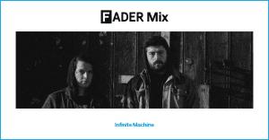 FADER Mix: Infinite Machine