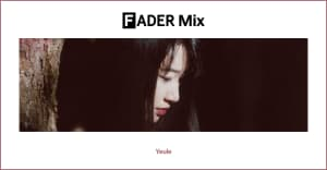 FADER Mix: Yeule