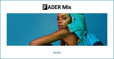 FADER Mix: Bambii