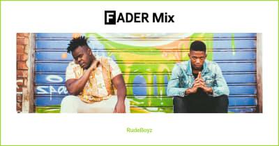 FADER Mix: RudeBoyz