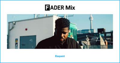 FADER Mix: Elaquent