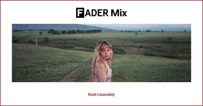 FADER Mix: Kedr Livanskiy