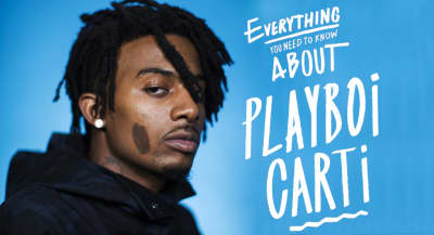 Everything You Need To Know About Playboi Carti