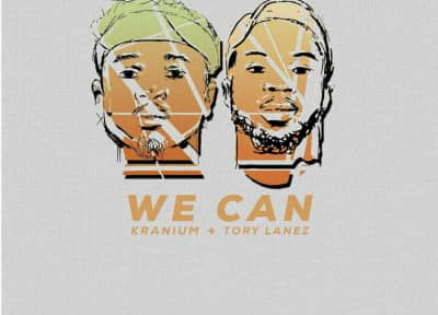 "Kranium And Tory Lanez Link Up For ""We Can"""