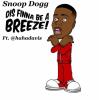 "Snoop Dogg Drops New Song ""Dis Finna Be A Breeze"""