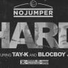 "Tay-K and BlocBoy JB share ""Hard"""
