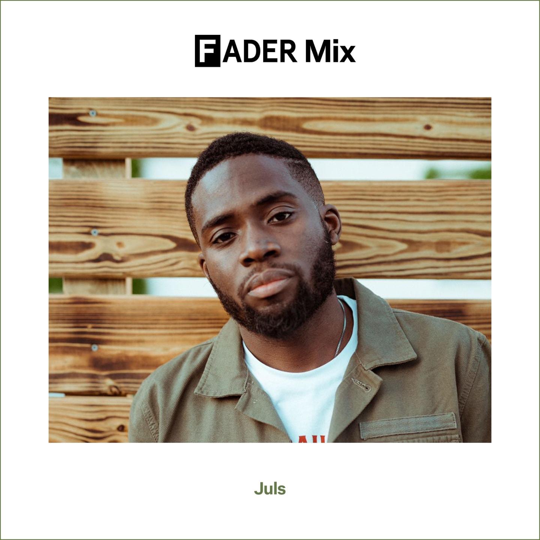 FADER Mix: Juls