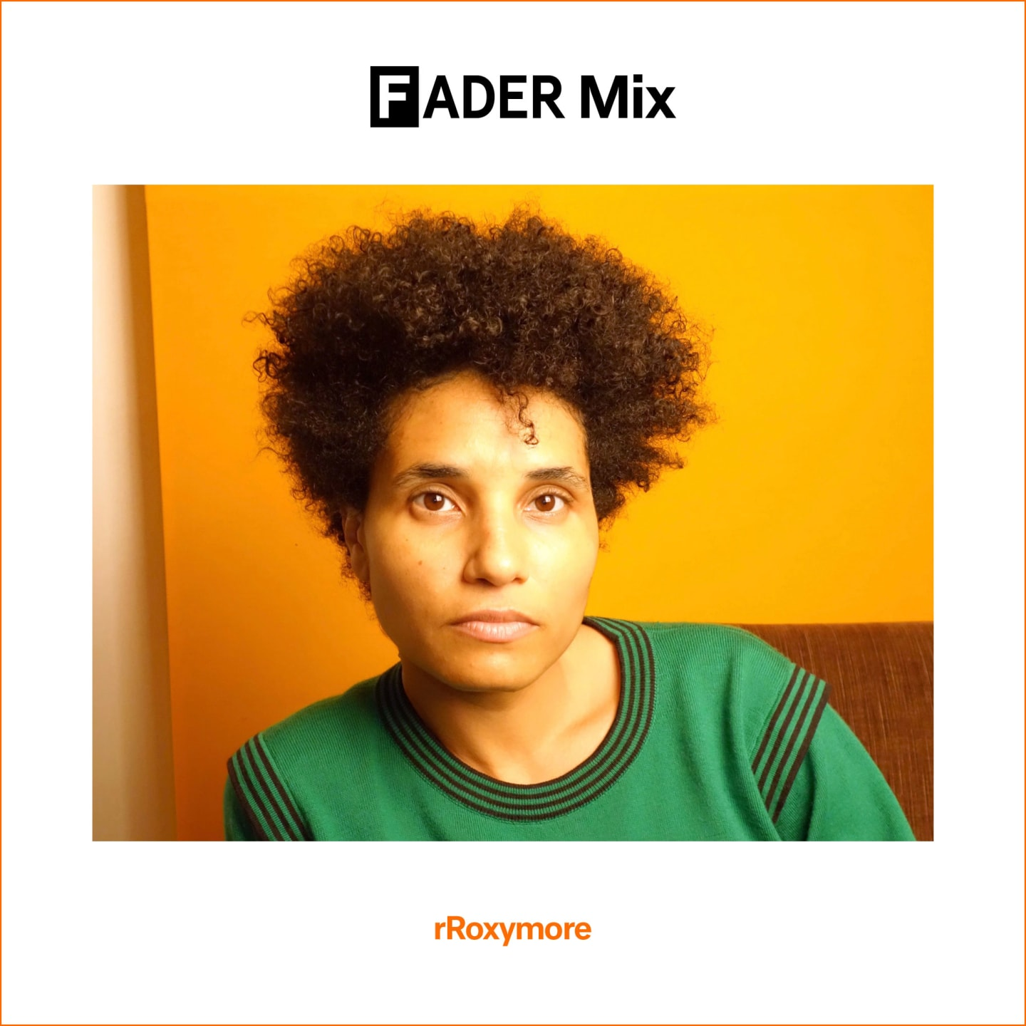 FADER Mix: rRoxymore