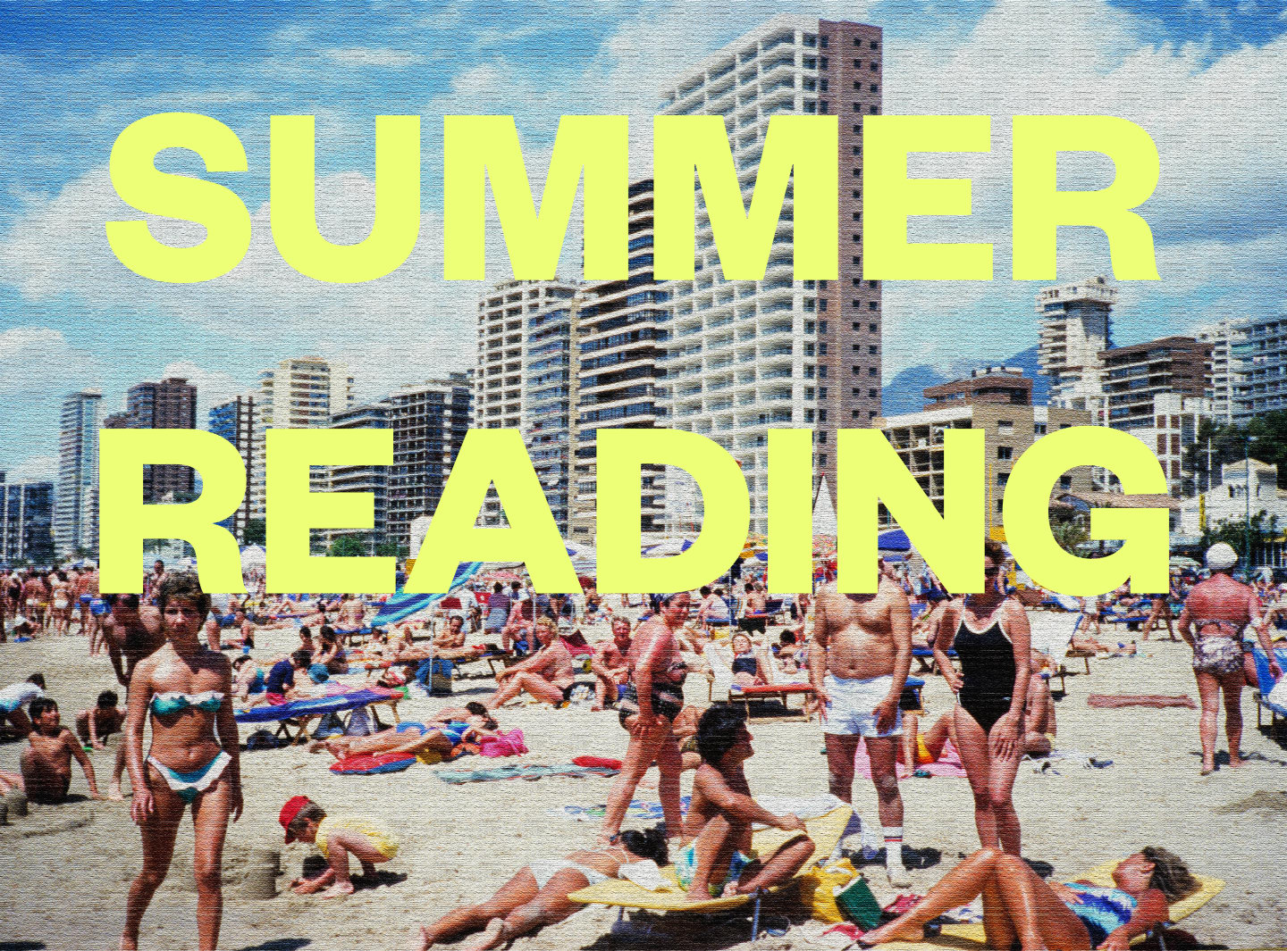 15 Books You Should Read Before The End Of Summer