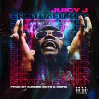 Juicy J drops ShutDaFukUp mixtape featuring Cardi B, Lil Peep, and Wiz Khalifa