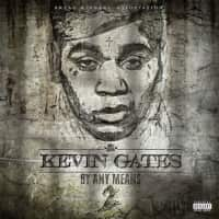 Kevin Gates Shares By Any Means 2 Mixtape