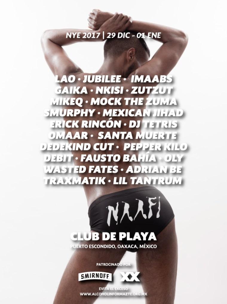 N.A.A.F.I. Is Hosting a Jam-Packed N.Y.E. Party In Mexico