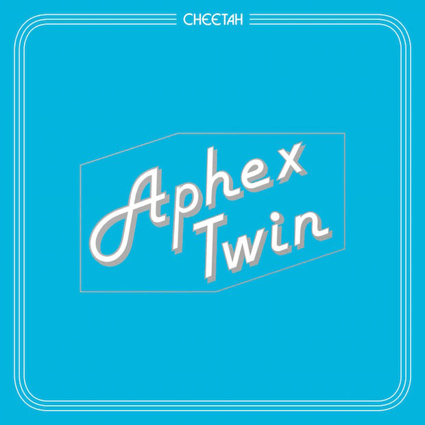 Stream Aphex Twin's New <i>Cheetah</i> EP