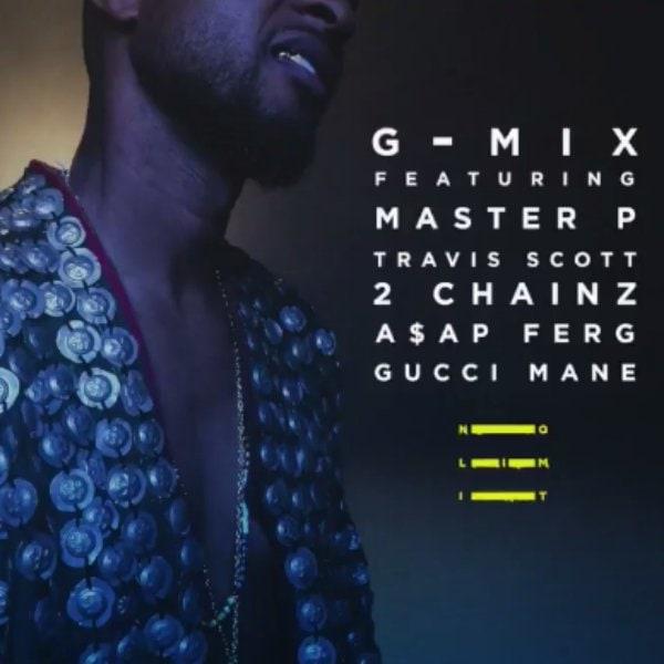 "Listen To Usher's ""No Limit"" G-Mix Featuring Master P, Travis Scott, 2 Chainz, Gucci Mane, And A$AP Ferg"