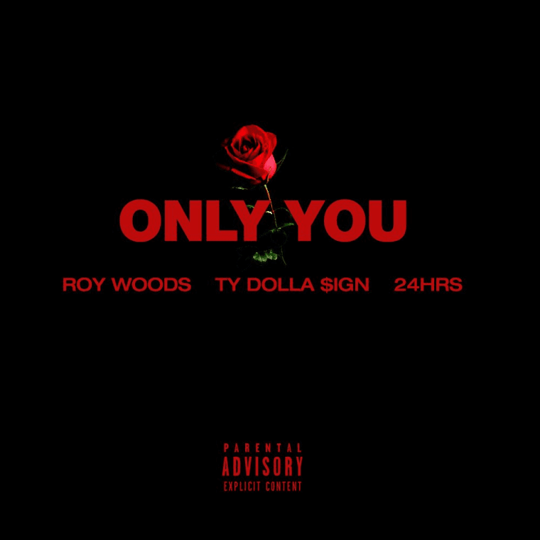 """Roy Woods Recruits Ty Dolla $ign And 24Hrs For """"Only You"""""""