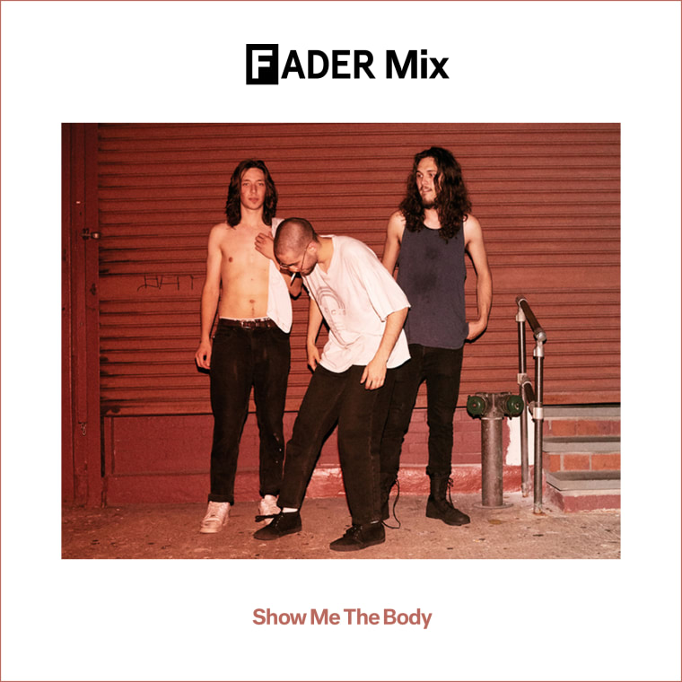 FADER Mix: Show Me The Body