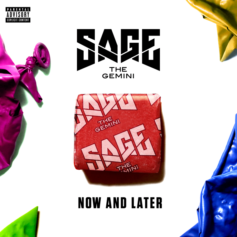 "Sage The Gemini Premieres ""Now And Later"""