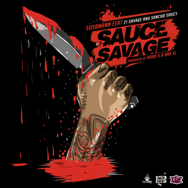 "SosaMann Is Drippin On ""Sauce Savage"" Featuring 21 Savage And Sancho Saucy"