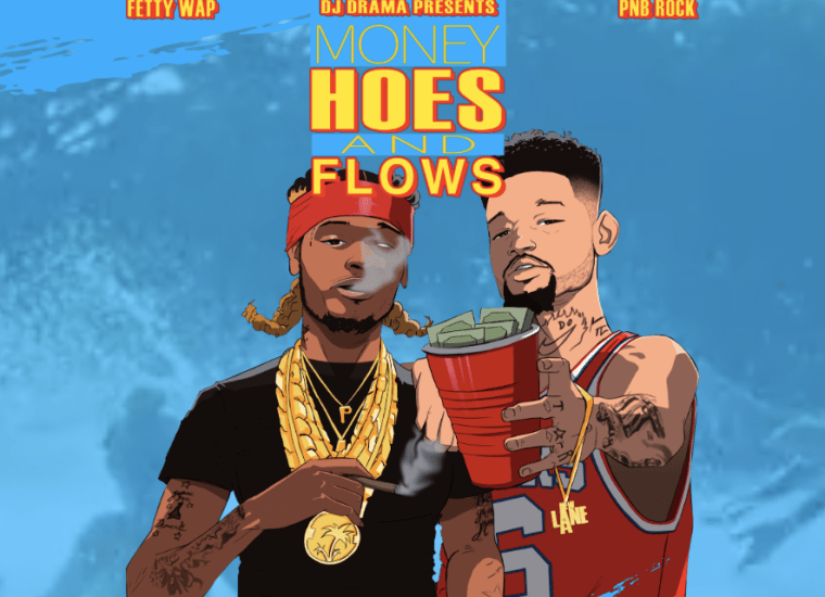 Fetty Wap And PnB Rock Surprise Release New Mixtape <i>Money Hoes And Flows</i>