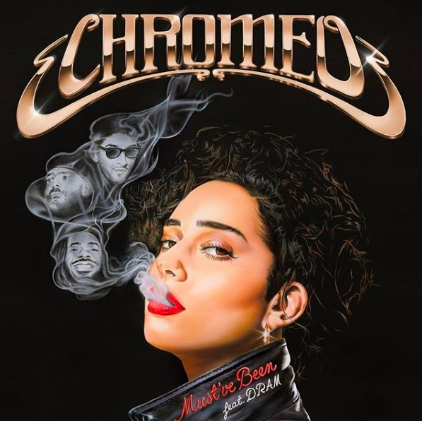 "Chromeo enlists DRAM for the funky ""Must've Been"""