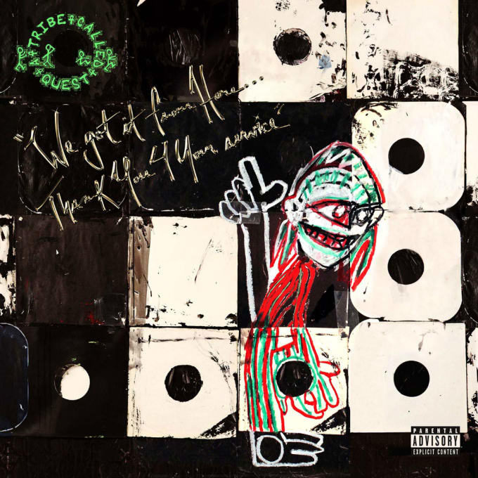 Listen To A Tribe Called Quest's <i>We got it from Here, Thank You 4 Your Service</i>